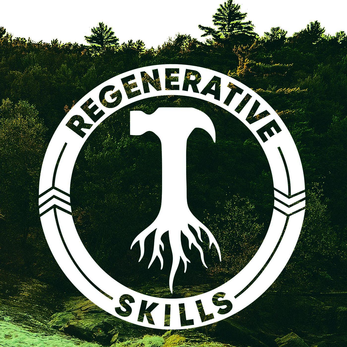 Regenerative Skills